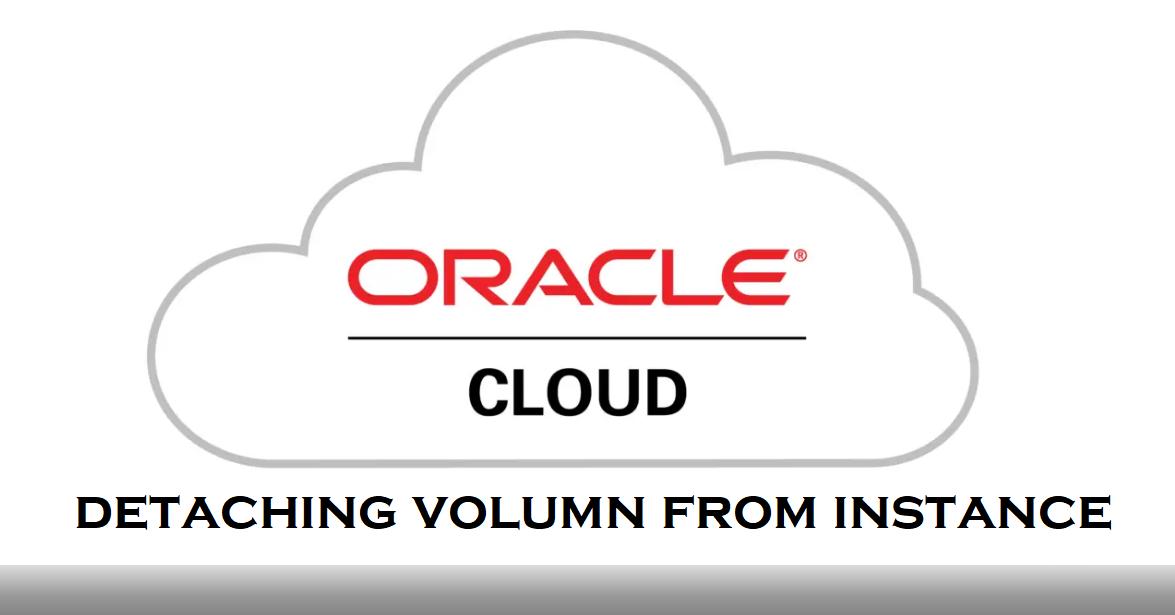 Oracle cloud detach block volume