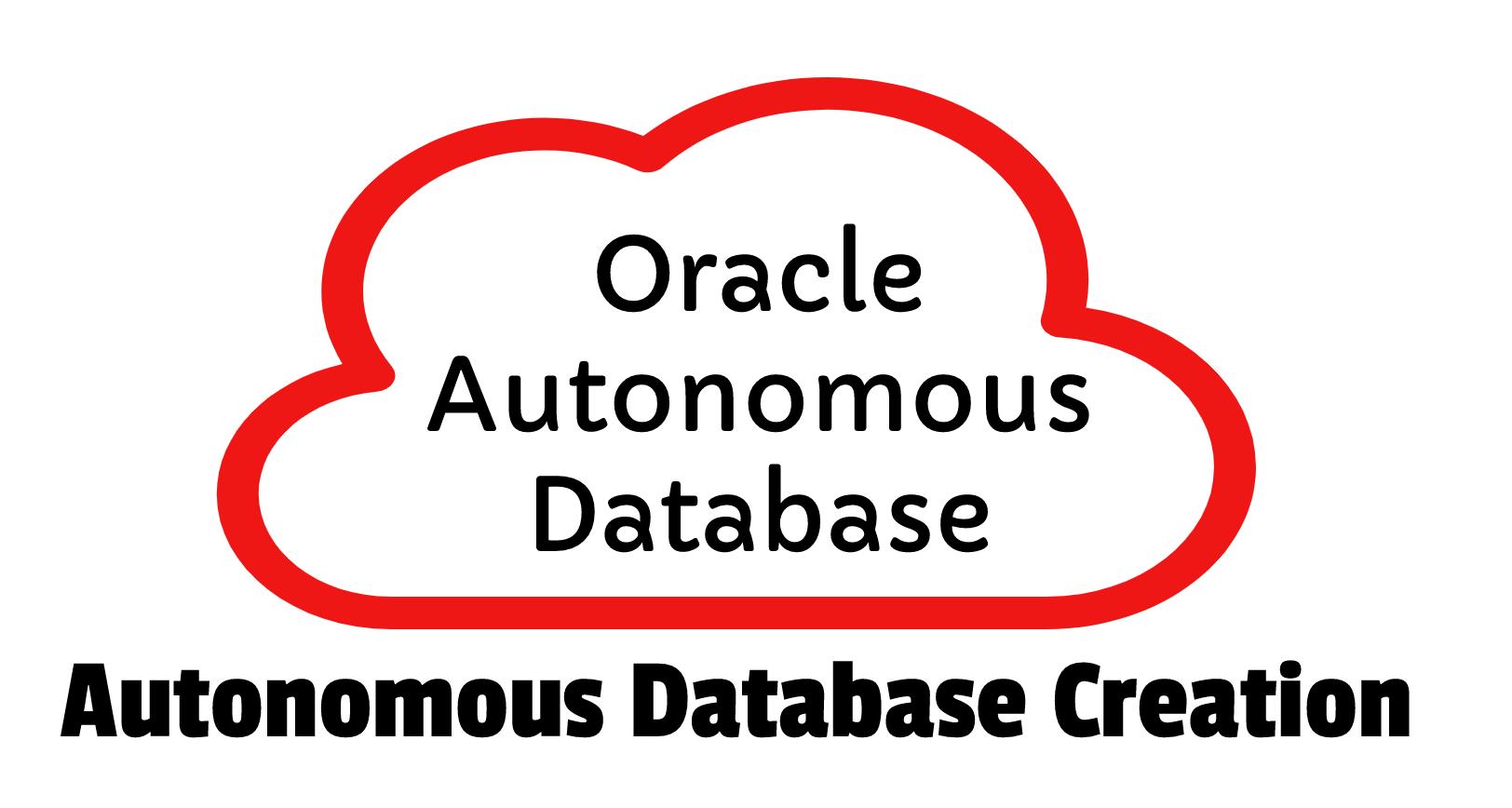 Oracle Autonomous database creation